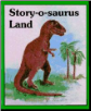 Story-O-Saurus Land Book Set