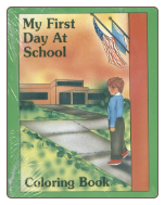 My First Day at School Coloring Book
